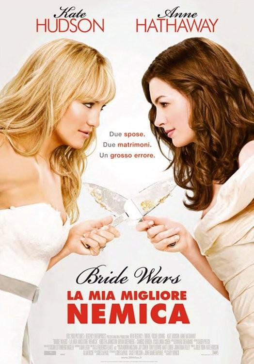 Bride wars - la mia Miglior Nemica