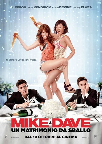 Mike & Dave: un Matrimonio da Sballo