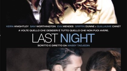Last Night: Trailer Italiano