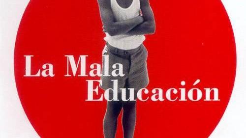La Mala Educación