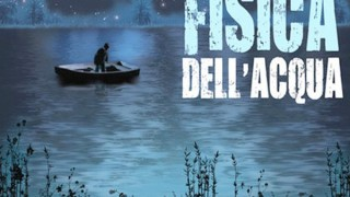 La fisica dell'acqua:  Trailer Italiano