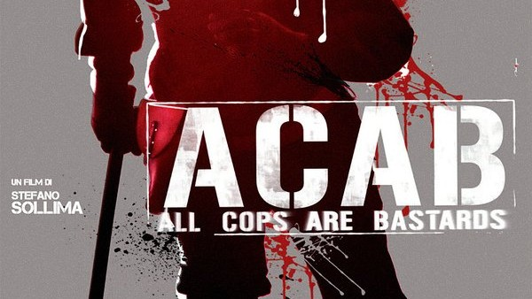 A.C.A.B. (All Cops Are Bastards): Trailer