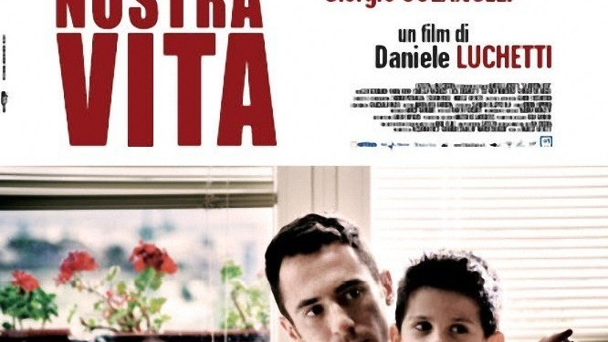 HD - La Nostra Vita: Trailer Italiano
