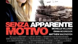 Senza apparente motivo:  Trailer Italiano