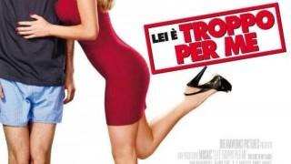 Lei è Troppo per Me:  Trailer Italiano
