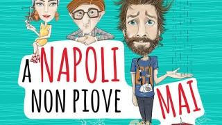 A Napoli Non Piove Mai:  Trailer