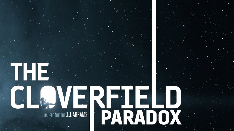 HD - The Cloverfield Paradox: Teaser Trailer Italiano