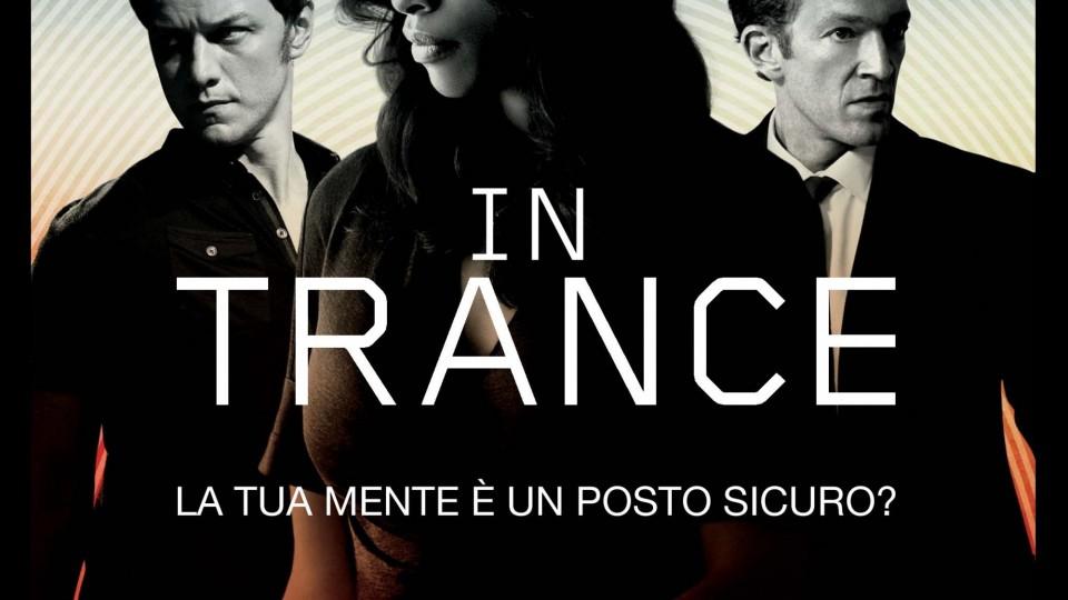 HD - Trance: Trailer Senza Censure