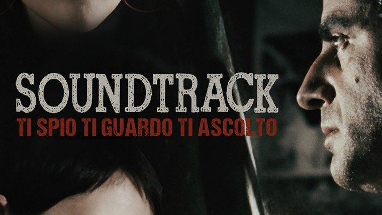 Soundtrack - Ti Spio, Ti Guardo, Ti Ascolto